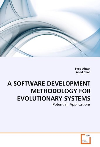 A Software Development Methodology for Evolutionary Systems