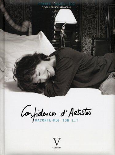 Confidences d'Artistes : Raconte-moi ton lit