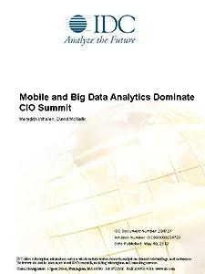 Mobile and Big Data Analytics Dominate CIO Summit Meredith Whalen and David McNally