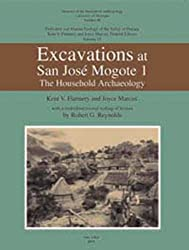 Excavations At San Jose Mogote 1: The Household Archaeology : Prehistory and Human Ecology of the Valley of Oaxaca (Memoirs of the Museum of Anthropology, University of Michigan)