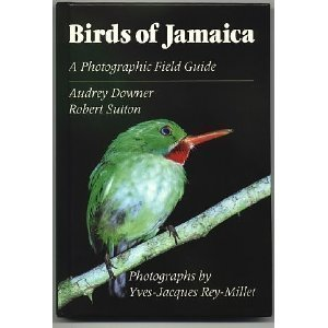 Birds of Jamaica: A Photographic Field Guide