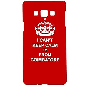 Skin4gadgets I CAN'T KEEP CALM I'm FROM COIMBATORE - Colour - Red Phone Designer CASE for SAMSUNG GALAXY A7 (A700)