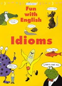 "Cover of ""Idioms (Fun with English)"""