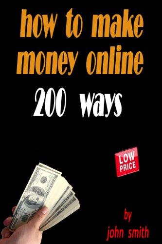 how to make money online/ 200 ways