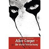 """Neil Gaiman Bibliothek, Band 6: Alice Cooper: Die letzte Versuchungvon """"Neil Gaiman"""""""