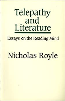 telepathy and literature essays on the reading mind 1st edition literary theory books  telepathy and literature: essays on the reading mind  telepathy and literature: essays on the reading mind.