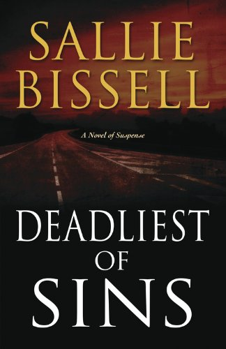 Deadliest of Sins: A Novel of Suspense (A Mary Crow Novel)