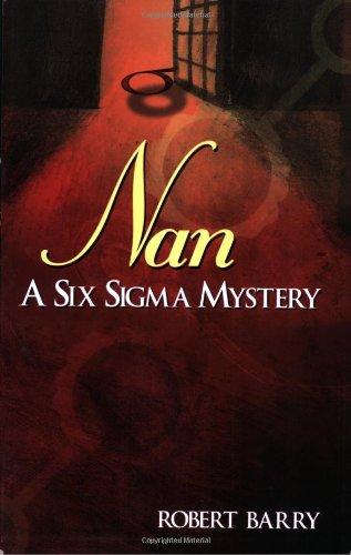 Nan: A Six SIGMA Mystery