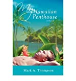 My Hawaiian Penthouse (0595410405) by Thompson, Mark