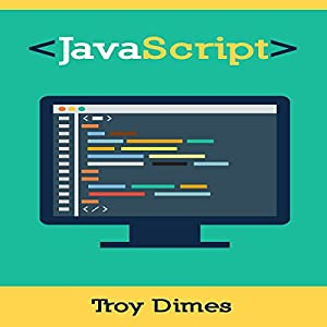 JavaScript: A Guide to Learning the JavaScript Programming Language Audiobook