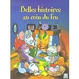 echange, troc Alain Jost, Imelda Heuschen, Françoise Le Gloahec - Belles histoires au coin du feu