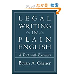 Legal Writing in Plain English: A Text With Exercises (Chicago Guides to Writing, Editing, and Publishing)