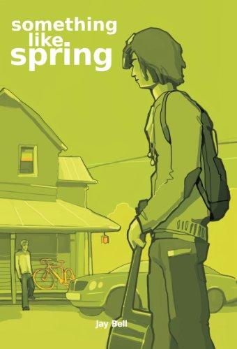 Jay Bell - Something Like Spring (Seasons Book 4)