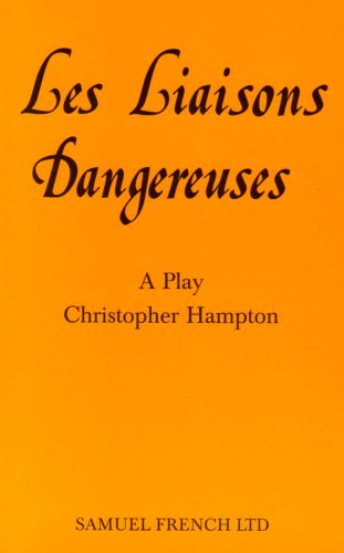 Les Liaisons Dangereuses: Play (Acting Edition), Buch