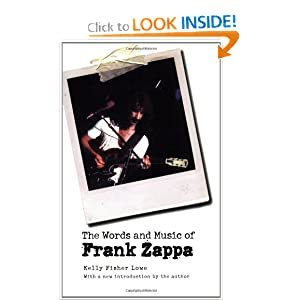 The Words and Music of Frank Zappa Kelly Fisher Lowe