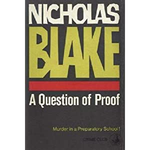 A Question Of Proof - Nicholas Blake