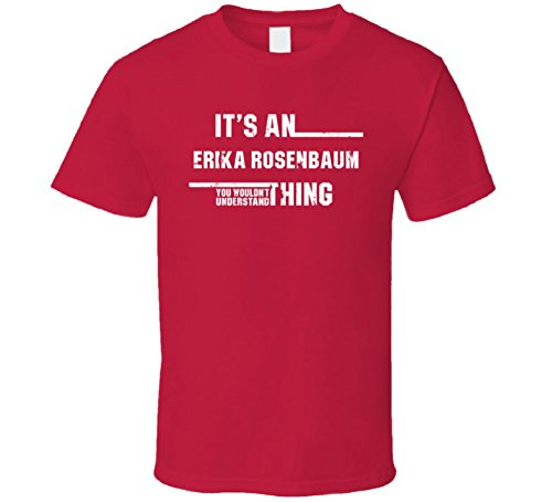 an Erika Rosenbaum Thing Wouldn't Understand Funny Worn Look T Shirt 2XL Red