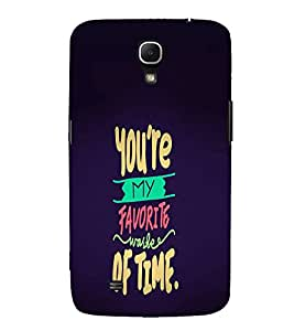 EPICCASE You're My Favourite Mobile Back Case Cover For Samsung Galaxy Mega 6.3 I 9200 (Designer Case)