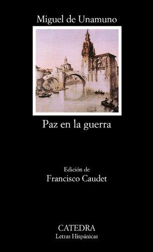 Paz en la guerra (COLECCION LETRAS HISPANICAS) (Spanish Edition)
