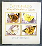 Butterflies: Winged Miracles of Nature