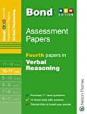 Bond Fourth Papers in Verbal Reasoning: 10-11 Years (Bond Assessment Papers): Fourth Papers in Verbal Reasoning 10-11+ Years