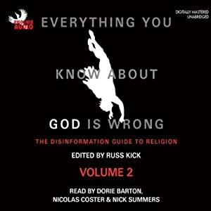 Everything You Know About God Is Wrong, Vol 2 Audiobook