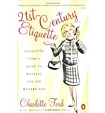 img - for 21st-Century Etiquette: Charlotte Ford's Guide to Manners for the Modern Age (Paperback) - Common book / textbook / text book