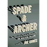 "Spade & Archer: The Prequel to Dashiell Hammett's The Maltese Falconvon ""Joe Gores"""