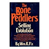 img - for The Bone Peddlers: Selling Evolution book / textbook / text book