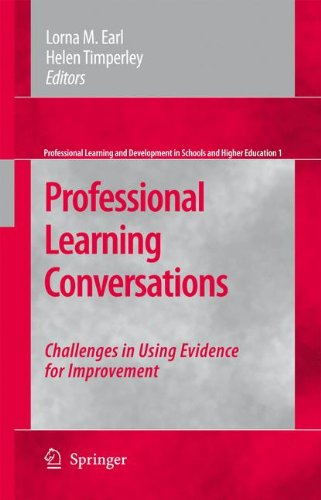 Professional Learning Conversations: Challenges in Using Evidence for Improvement (Professional Learning and Development in Schools and Higher Education)