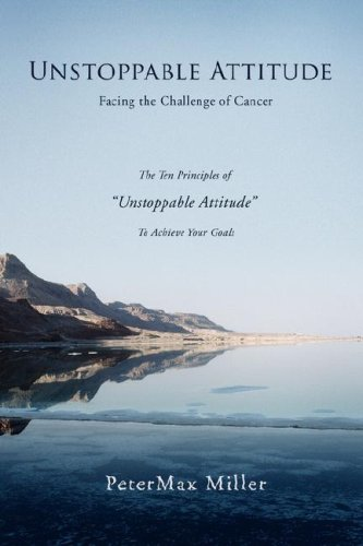Unstoppable Attitude: Facing the Challenge of Cancer