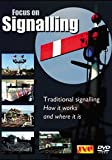 Focus on Signalling *DVD* Traditional Signalling: How it works and where it is.