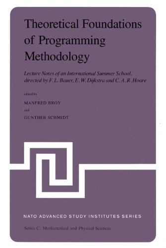 theoretical-foundations-of-programming-methodology-lecture-notes-of-an-international-summer-school-d