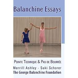 Balanchine Essays: Pointe Technique and Pas de Bourrée