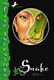Snake (The Five Ancestors) (0375830766) by Jeff Stone