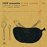 IDEE ensemble   in new warmth-collection de musique; numero 5