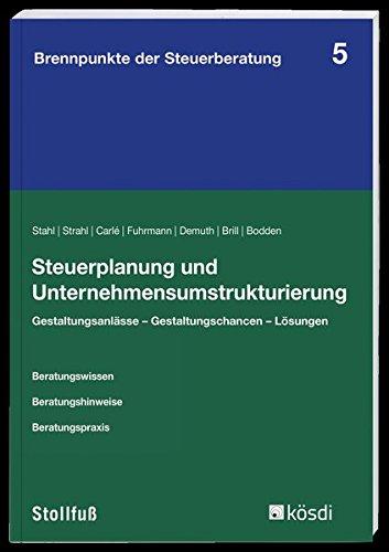 steuerplanung-und-unternehmensumstrukturierung-brennpunkte-der-steuerberatung