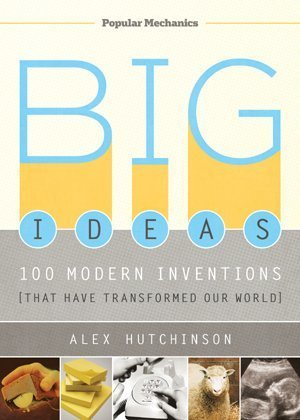 Big Ideas: 100 Modern Inventions [32 Pieces] *** Product Description: Big Ideas: 100 Modern Inventions That Have Transformed Our World By Alex Hutchinson. From The Polio Vaccine To The Post-It, The Personal Computer To Prozac, These Are The Scien ***