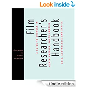 FILM RESEARCHERS HANDBOOK: A Guide to Sources in North America, Asia, Australasia and Africa (Blueprint)