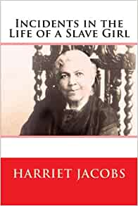 essays harriet jacobs incidents