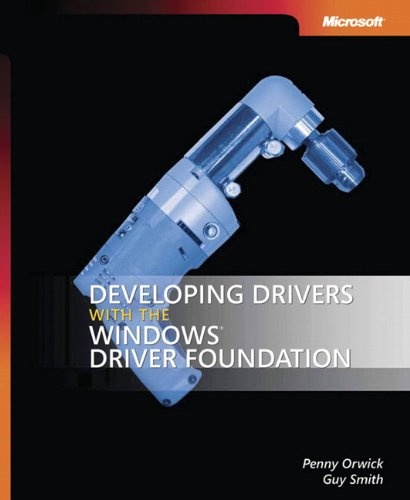 Developing Drivers with the Microsoft Windows Driver Foundation