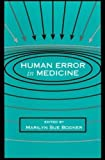 img - for Human Error in Medicine (Human Error and Safety) book / textbook / text book