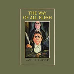 The Way of All Flesh | [Samuel Butler]