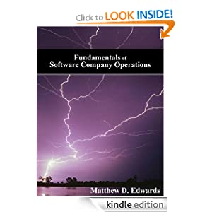 Fundamentals of Software Company Operations Matthew D Edwards