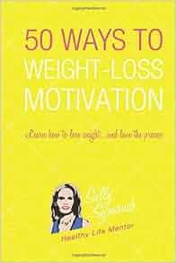 50 Ways to Weight-Loss Motivation: Sally Symonds
