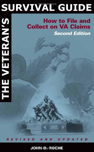 Image of The Veteran's Survival Guide: How to File and Collect on VA Claims, Second Edition