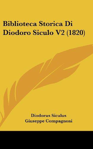 Biblioteca Storica Di Diodoro Siculo V2 (1820)