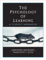The Psychology of Learning : A Student Workbook
