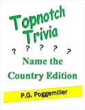 Topnotch Trivia Name the Country Edition