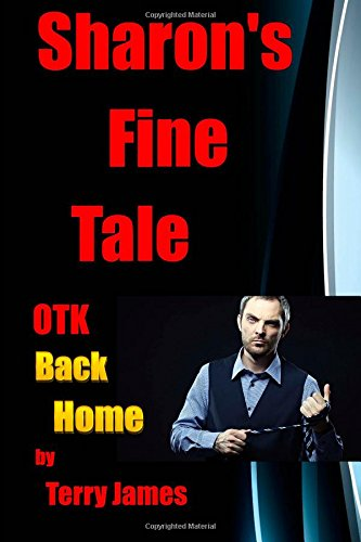Sharon's Fine Tale OTK Back Home: A red bottom seems to be a way of life for Sharon: Volume 3